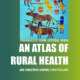 Book Announcement : An Atlas of Rural Health